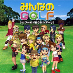 Minna no Golf World BGM Tour.